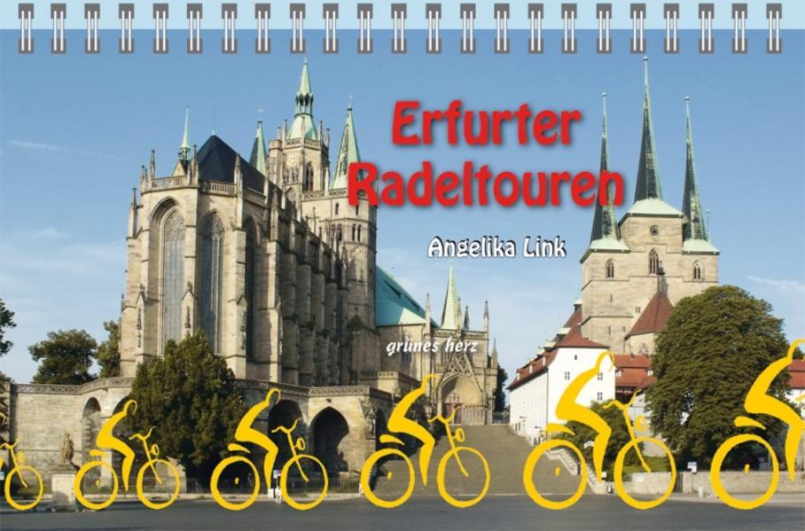 Erfurter Radeltouren als Buch von Angelika Link