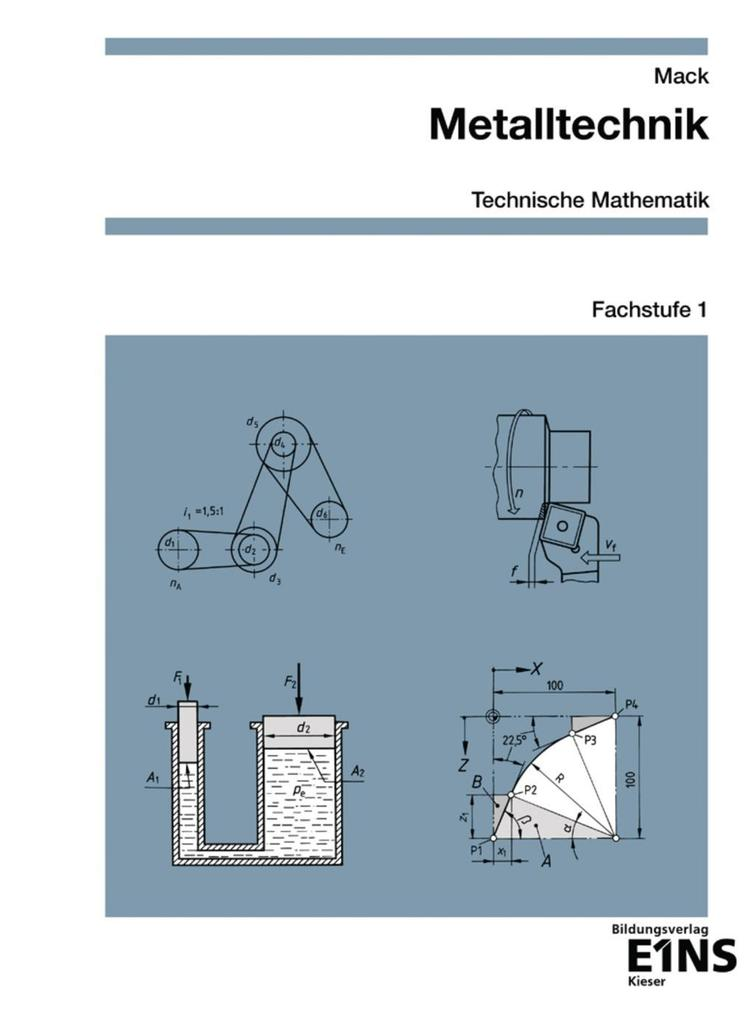 Metalltechnik Technische Mathematik. Fachstufe 1 als Buch