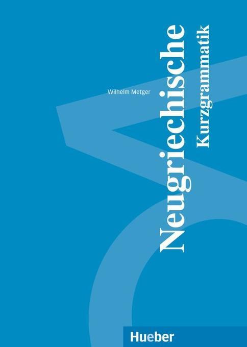 Neugriechische Kurzgrammatik als Buch