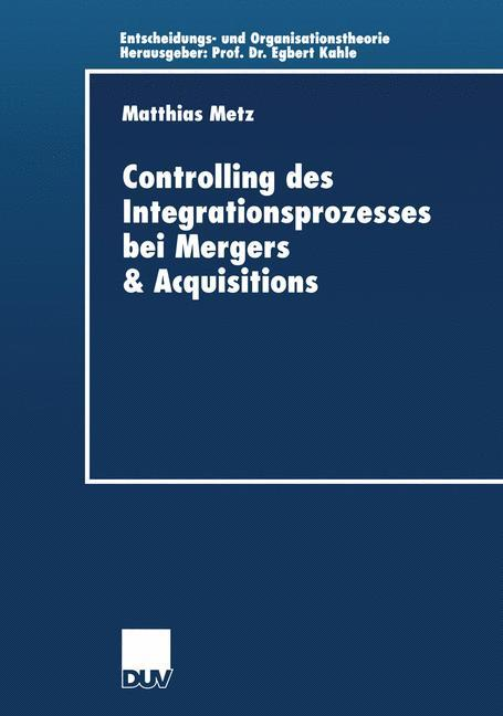 Controlling des Integrationsprozesses bei Mergers & Acquisitions als Buch