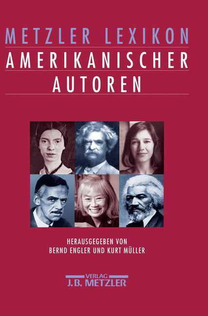 Metzler Lexikon amerikanischer Autoren als Buch