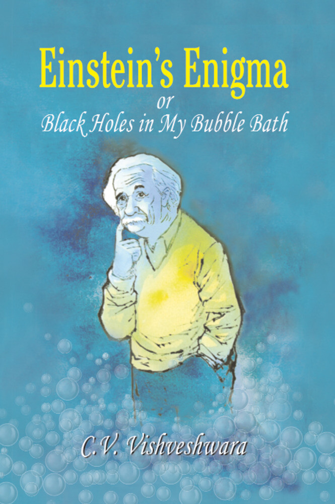 Einstein´s Enigma or Black Holes in My Bubble B...