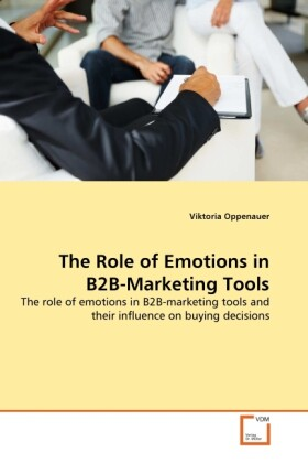 The Role of Emotions in B2B-Marketing Tools als...