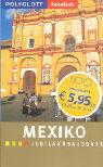 Mexiko. Polyglott ReiseBuch. Jubiläumsausgabe als Buch