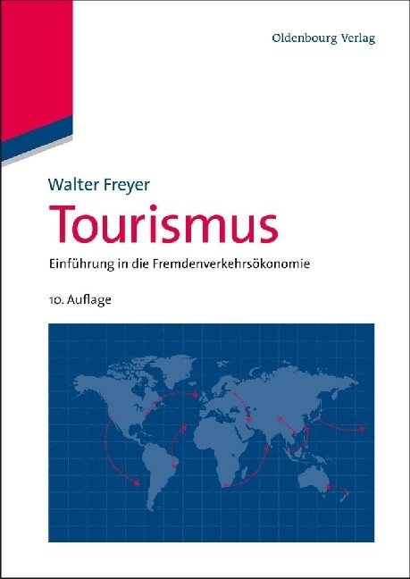 Tourismus als Buch von Walter Freyer
