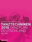 Tanztechniken 2010 - Tanzplan Deutschland