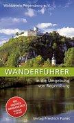 Wanderführer in die Umgebung von Regensburg