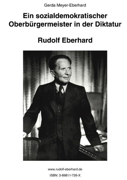 Ein sozialdemokratischer Oberbürgermeister in der Diktatur als Buch