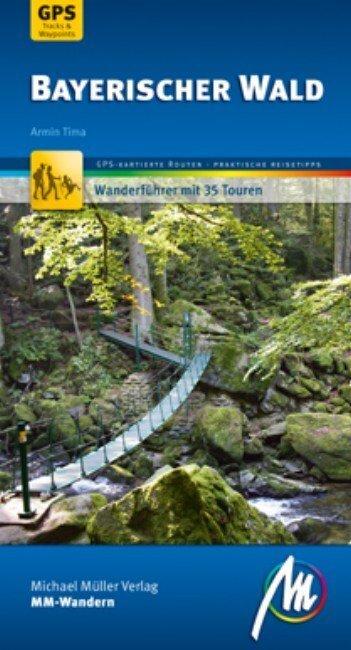 Bayerischer Wald als Buch von Armin Tima