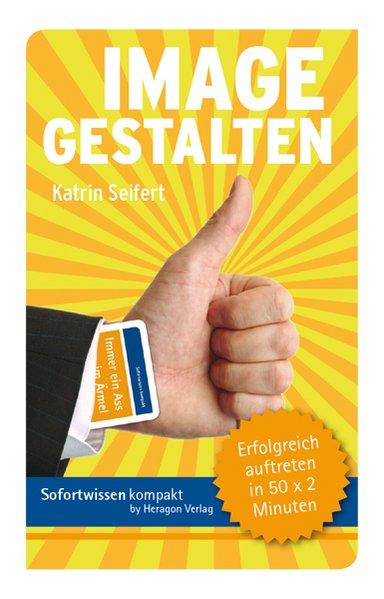 Image gestalten als Buch von Katrin Seifert