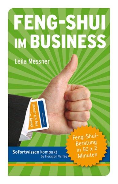 Feng-Shui im Business als Buch von Leila Messner