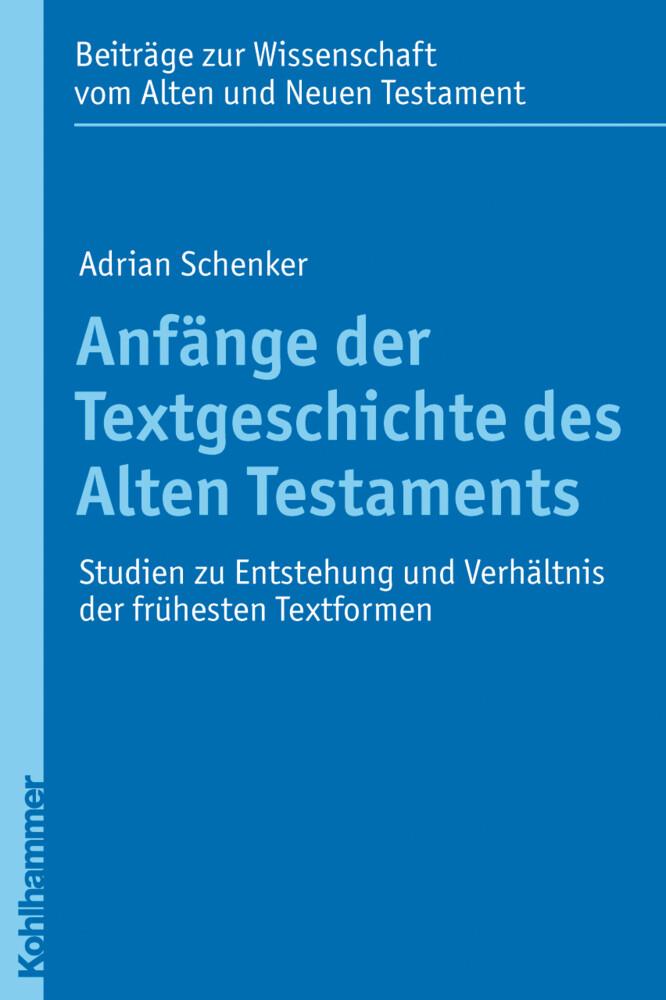 Anfänge der Textgeschichte des Alten Testaments als Buch