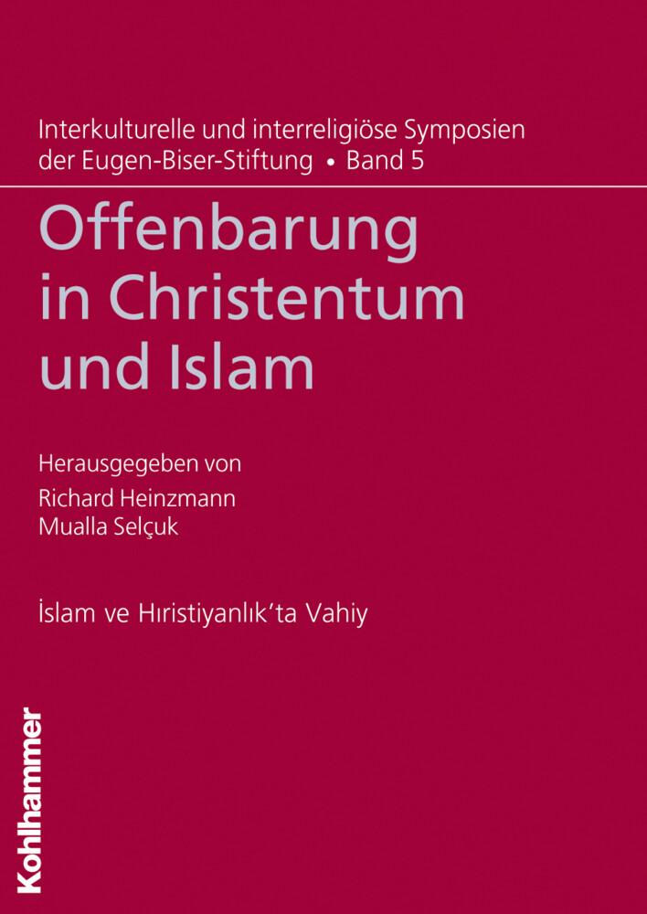 Offenbarung in Christentum und Islam als Buch von