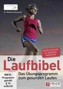 Die Laufbibel: Das Übungsprogramm von natural running