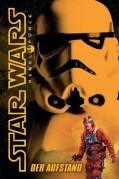 Star Wars Rebel Force 06 - Der Aufstand