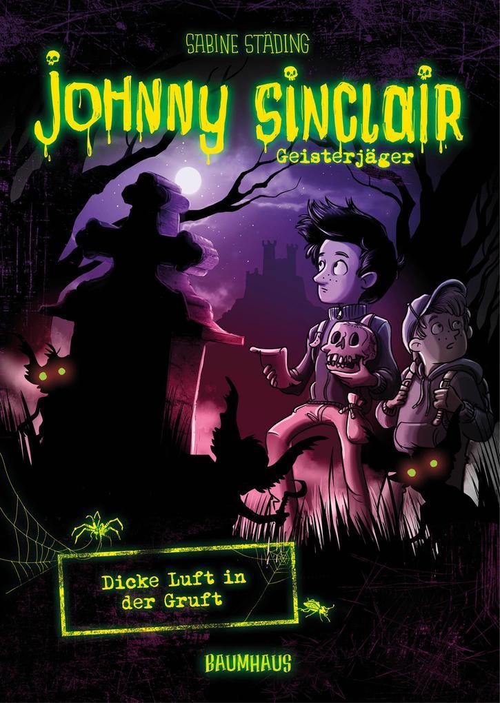 Johnny Sinclair 02 - Dicke Luft in der Gruft als Mängelexemplar