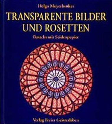 Transparente Bilder und Rosetten als Buch