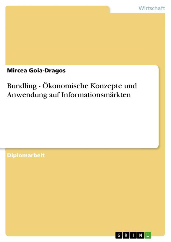 Bundling - Ökonomische Konzepte und Anwendung a...