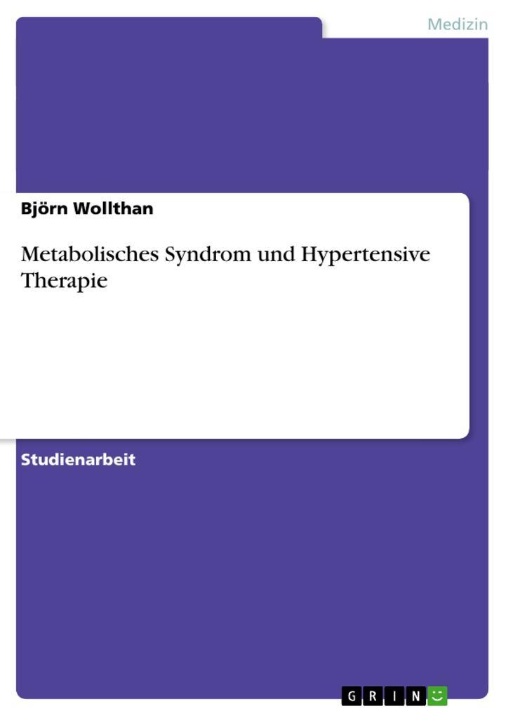 Metabolisches Syndrom und Hypertensive Therapie...