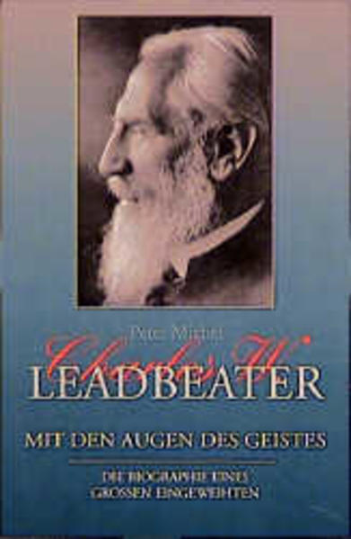 Charles W. Leadbeater. Mit den Augen des Geistes als Buch