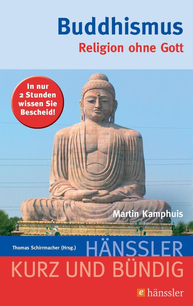 Buddhismus als eBook Download von Martin Kamphuis