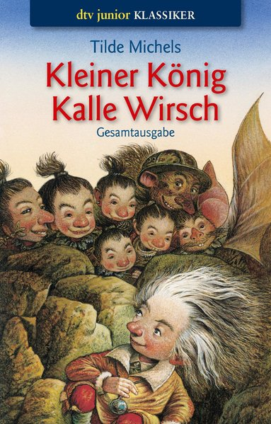 Kleiner König Kalle Wirsch. Gesamtausgabe als Taschenbuch