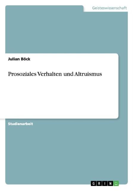 Prosoziales Verhalten und Altruismus als Buch v...