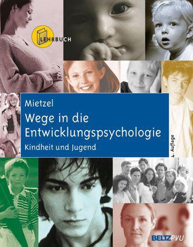 Wege in die Entwicklungspsychologie als Buch