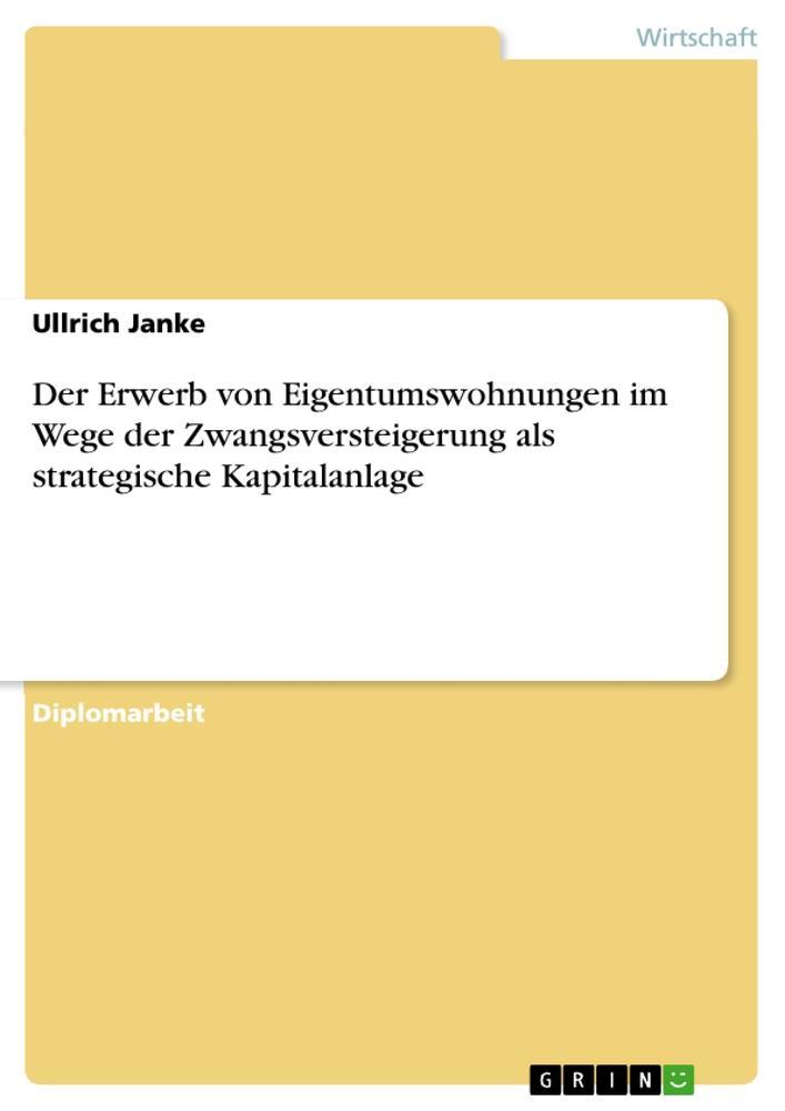 Der Erwerb von Eigentumswohnungen im Wege der Z...