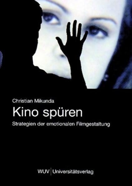 Kino spüren als Buch von Christian Mikunda