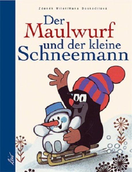 Der Maulwurf und der kleine Schneemann als Buch