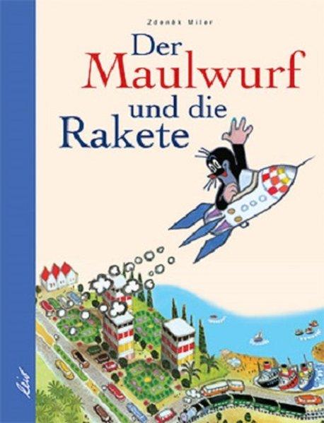 Der Maulwurf und die Rakete als Buch