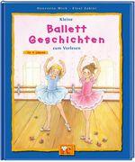 Kleine Ballett-Geschichten zum Vorlesen