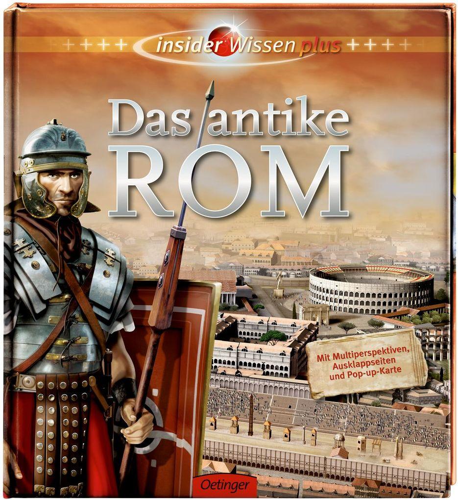 Insider Wissen plus: Das antike Rom als Buch vo...