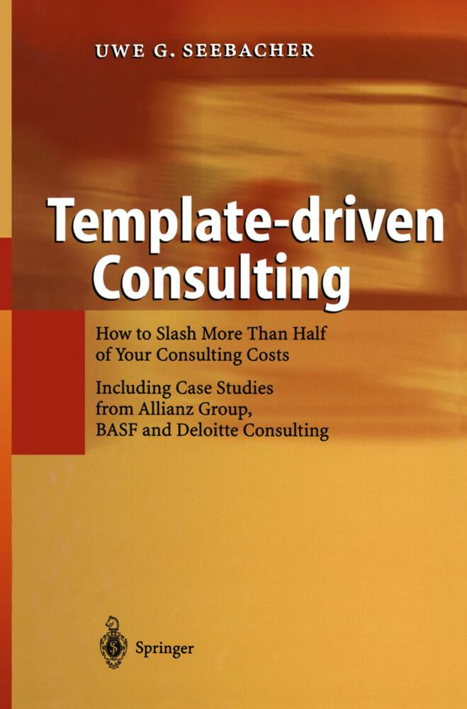 Template-driven Consulting als Buch von Uwe See...