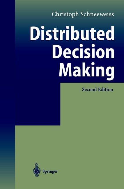 Distributed Decision Making als Buch von Christ...