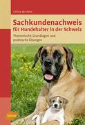 Sachkundenachweis für Hundehalter in der Schweiz