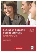 Business English for Beginners A2. Workbook mit CD