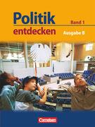 Politik entdecken 1. Schülerbuch Realschule und Gesamtschule Nordrhein-Westfalen