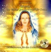 Maria. Die Mutter Jesu im Wandel der Zeiten