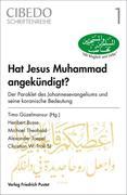 Hat Jesus Muhammad angekündigt?