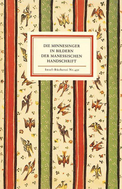 Die Minnesinger ( Minnesänger) in Bildern der Manessischen Handschrift als Buch