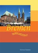 Bremen. Das Reise- und Lesebuch