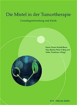 Die Mistel in der Tumortherapie als Buch