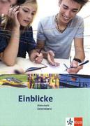 Einblicke Wirtschaft. Schülerbuch Gesamtband 7.-10. Schuljahr. Ausgabe für Niedersachsen