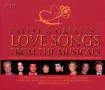Latest & Greatest Musical Love Songs