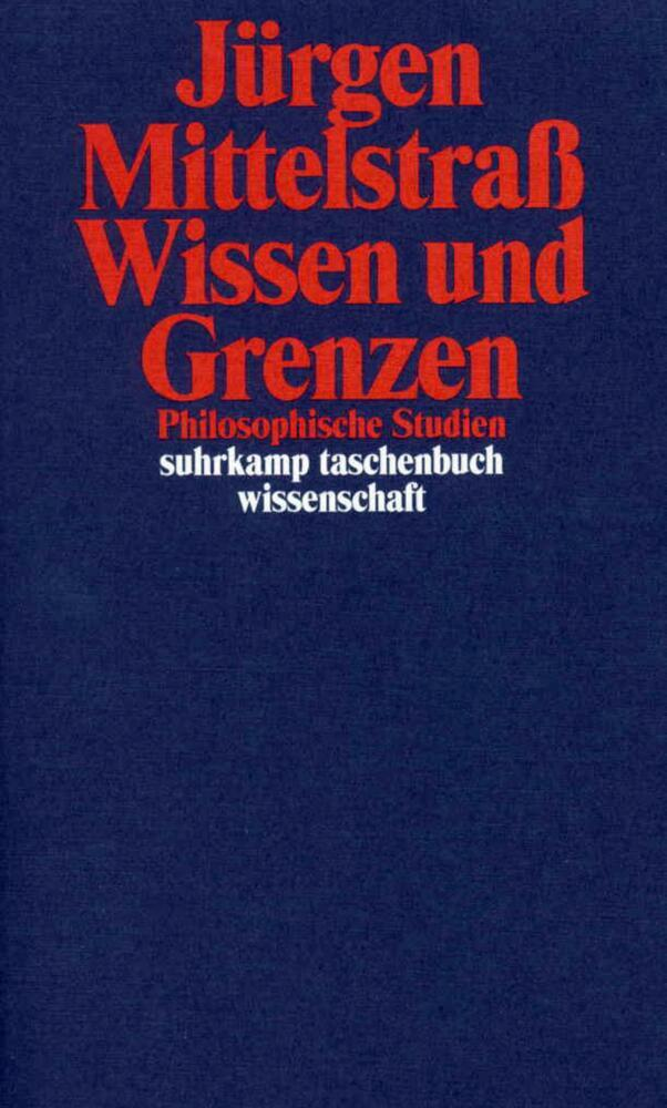 Wissen und Grenzen als Taschenbuch von Jürgen M...