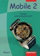 Mobile. Heimat- und Sachunterricht 2. Schülerband. Bayern