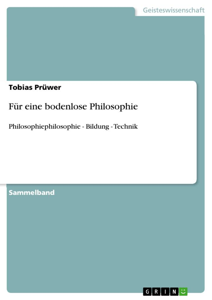 Für eine bodenlose Philosophie als Taschenbuch ...