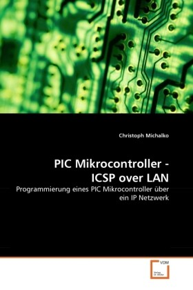 PIC Mikrocontroller - ICSP over LAN als Buch vo...